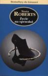 Życie na sprzedaż - Nora Roberts