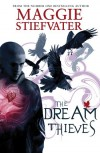 The Dream Thieves (Raven Cycle, #2) - Maggie Stiefvater
