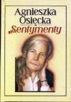 Sentymenty - Agnieszka Osiecka