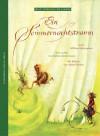 Ein Sommernachtstraum (Weltliteratur für Kinder) - Barbara Kindermann,  William Shakespeare, William Shakespeare