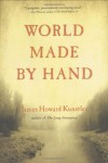 World Made by Hand - James Howard Kunstler