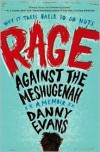 Rage Against the Meshugenah: Why it Takes Balls to Go Nuts - Danny Evans