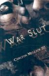 War Slut - Carlton Mellick III