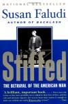 Stiffed: The Betrayal of the American Man - Susan Faludi