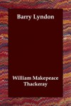 Barry Lyndon - William Makepeace Thackeray