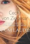 Cum Laude - Cecily von Ziegesar
