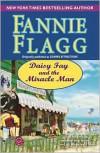 Daisy Fay and the Miracle Man -