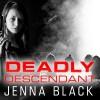 Deadly Descendant: Nikki Glass, Book 2 - Tantor Audio, Sophie Eastlake, Jenna Black