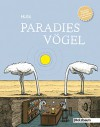 Paradiesvögel: Cartoons - HUSE