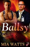 Ballsy - Mia Watts