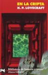 En la cripta (El Libro De Bolsillo - Bibliotecas Temáticas - Biblioteca De Fantasía Y Terror) - H. P. Lovecraft