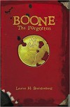 Boone: The Forgotten (The Books of the Gardener) (Volume 2) - Lauren H. Brandenburg, Jordan H. Crawford