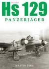 Henschel Hs 129 Panzerjäger - Martin Pegg