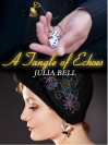 A Tangle of Echoes: (The Songbird Story - Book Two) - Julia Bell, Amanda Lillywhite, Hazel Garner, Rob White