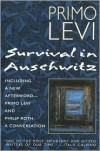 Survival in Auschwitz by Primo Levi, Stuart Woolf (Illustrator), Stuart Woolf (Translator) -