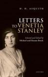 H. H. Asquith Letters to Venetia Stanley - Michael Brock, Eleanor Brock