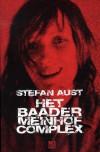 Het Baader Meinhof Complex - Stefan Aust, Anne Frehen, Gerda Baardman, Wim Scherpenisse