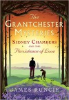 Sidney Chambers and the Persistence of Love (Grantchester) - James Runcie