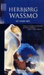 Det sjuende møte - Herbjørg Wassmo