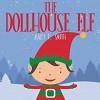 The Dollhouse Elf - Mary K. Smith