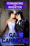 Romancing the Inventor - Gail Carriger