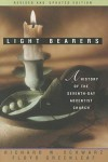 Light Bearers : A History of the Seventh-Day Adventist Church (Light Bearers to the Remnant) - Richard W. Schwarz