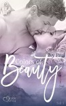 Colors of Beauty - Teil 1 - Ivy Paul