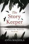 The Story Keeper - Anna Mazzola