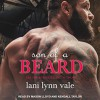 Son of a Beard: Dixie Warden Rejects MC, Book 3   Audiobook – Unabridged Lani Lynn Vale (Author),‎ Mason/ Kendall Lloyd/ Taylor (Narrator),‎ Tantor Audio (Publisher) - Lani Lynn Vale