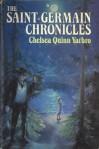 The Saint-Germain Chronicles - Chelsea Quinn Yarbro