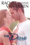 The Dare - Rachel Van Dyken