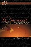 The Sacrament of Conception - Muriel Lede