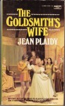 The Goldsmith's Wife - Jean Plaidy