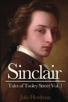 Sinclair (Tales of Tooley Street Book 1) - Julia Herdman