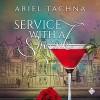 Service with a Smirk - Ariel Tachna, Jeff Gelder