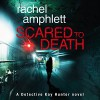 Scared to Death - Rachel Amphlett