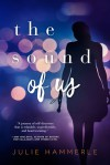 The Sound of Us - Julie Hammerle