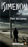 Pietr the Latvian: Inspector Maigret #1 by Simenon, Georges (2013) Paperback - Georges Simenon