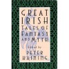 Great Irish Tales of Fantasy and Myth - Peter Haining