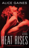 Heat Rises - Alice Gaines