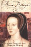 Anne Boleyn: A New Life of England's Tragic Queen - Joanna Denny