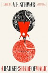 A Darker Shade of Magic: A Novel - V.E. Schwab