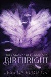 Birthright: The Legacy Series: Book One - Jessica Ruddick