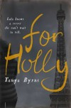 For Holly - Tanya Byrne