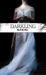 Darkling - K.M. Rice