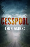 Cesspool - Phil M. Williams