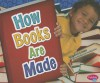 How Books Are Made - Martha E.H. Rustad