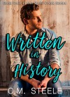Written in History - C.M. Steele