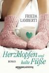 Herzklopfen und kalte Füße - Frieda Lamberti