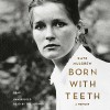 Born with Teeth: A Memoir - Hachette Audio, Kate Mulgrew, Kate Mulgrew